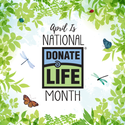 (English) April is National Donate Life Month – Celebrate With Us Virtually!